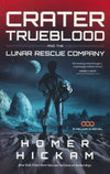 Crater Trueblood And The Lunar Rescue Company (Hel-Christian Books-SonGear Marketplace-SonGear