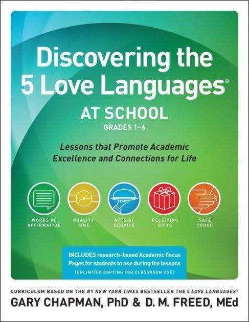 Discovering the 5 Love Languages at School: Lessons that Promote Academic Excellence and Connections for Life (Grades 1-6)-Christian Books-SonGear Marketplace-SonGear