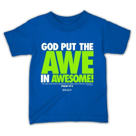 God Put The Awe In Awesome Kids T-Shirt-Christian T-Shirts-Kerusso-KDZ23623T-SonGear