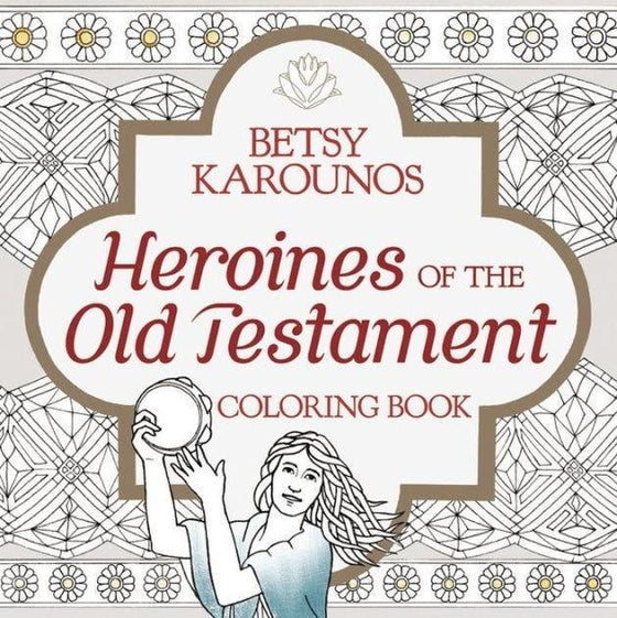 Heroines of the Old Testament Coloring Book-Christian Books-SonGear Marketplace-SonGear