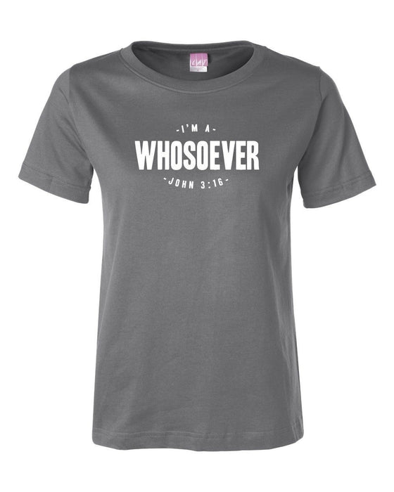 I'm a WHOSOEVER - Women's T-Shirt - New Design-Christian T-Shirts-SonGear Marketplace-850261007764-850261007764-SonGear
