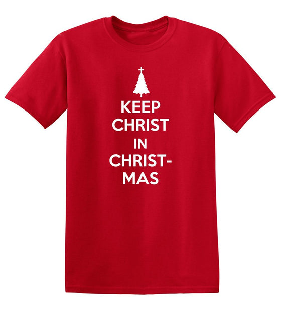 Keep Christ in Christmas - Short-Sleeve T-Shirt