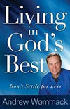 Living In God's Best: Don't Settle for Less-Christian Books-SonGear Marketplace-SonGear