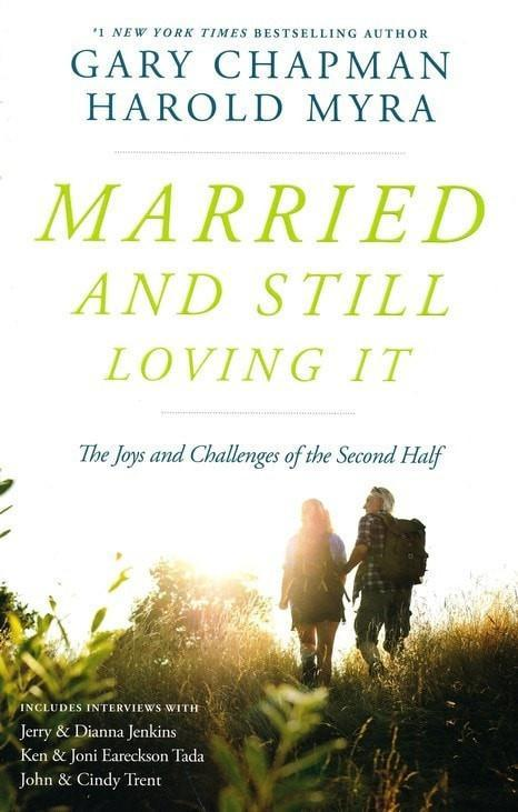 Married and Still Loving It: The Joys and Challenges of the Second Half-Christian Books-SonGear Marketplace-SonGear
