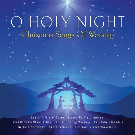 O Holy Night - Christmas Songs of Worship-Christian Music-SonGear Marketplace-SonGear