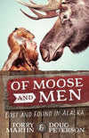 Of Moose and Men: Stories of Being Lost and Found in Alaska-Christian Books-SonGear Marketplace-SonGear