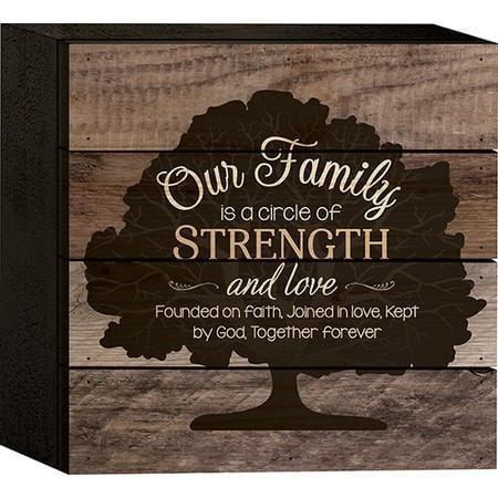 Our Family Is A Circle Of Strength, Box Art-Christian Home Decor-SonGear Marketplace-SonGear