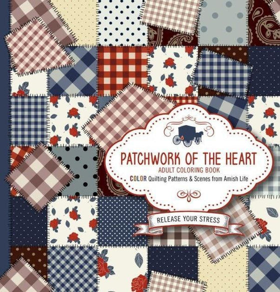Patchwork of the Heart - Adult Coloring Book: Color Quilting Patterns and Scenes of Amish Life-Christian Books-SonGear Marketplace-SonGear