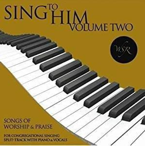 Sing To Him-Vol 2-Split Track (Audio CD)-Christian Music-SonGear Marketplace-SonGear