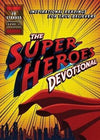 Superheroes Devotional: Inspirational Readings for True Believers-Christian Books-SonGear Marketplace-SonGear
