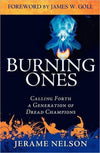 The Burning Ones: Calling Forth a Generation of Dread Champions-Christian Books-SonGear Marketplace-SonGear