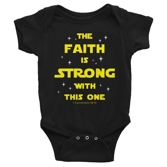 The Faith Is Strong - Onesie-Christian Infant Clothing-SonGear-294833616-SonGear