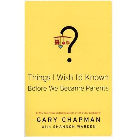 Things I Wish I'd Known Before We Became Parents-Christian Books-SonGear Marketplace-SonGear