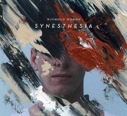 Without Words: Synesthesia-Christian Music-SonGear Marketplace-SonGear