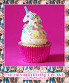 The Unicorn Birthday Cupcake