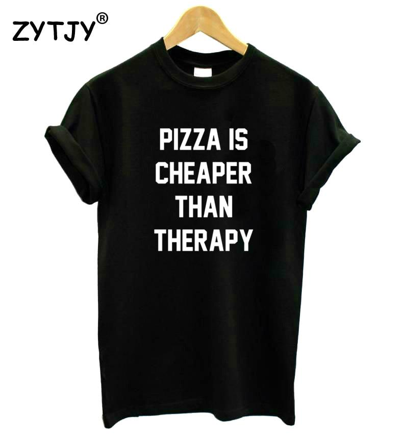 Jerry's Apparel Pizza T-shirts PIZZA IS CHEAPER THAN THERAPY T shirt