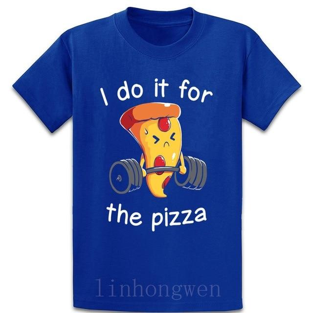 Jerry's Apparel Pizza T-shirts Royalblue / S I Do It For The Pizza t shirt