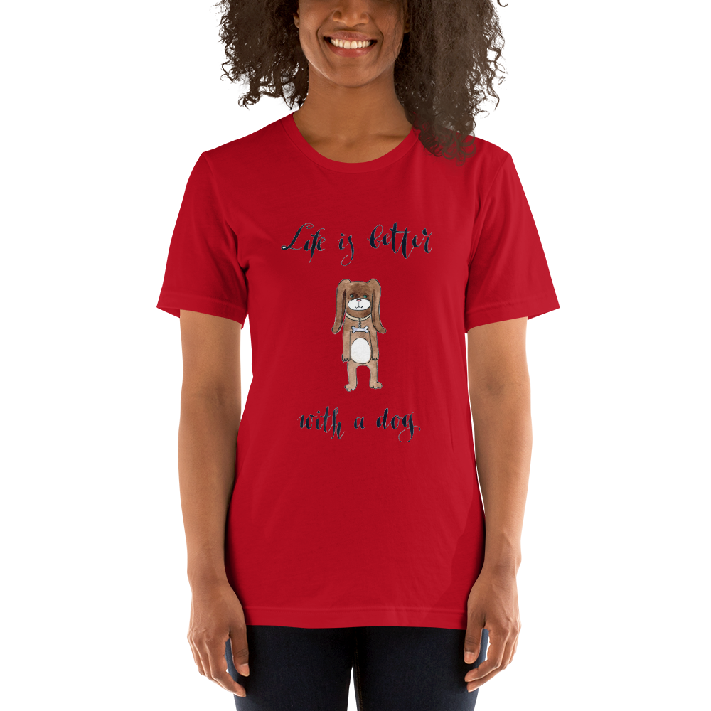 Jerry's Apparel Red / S Life is Better With a Dog T-Shirt