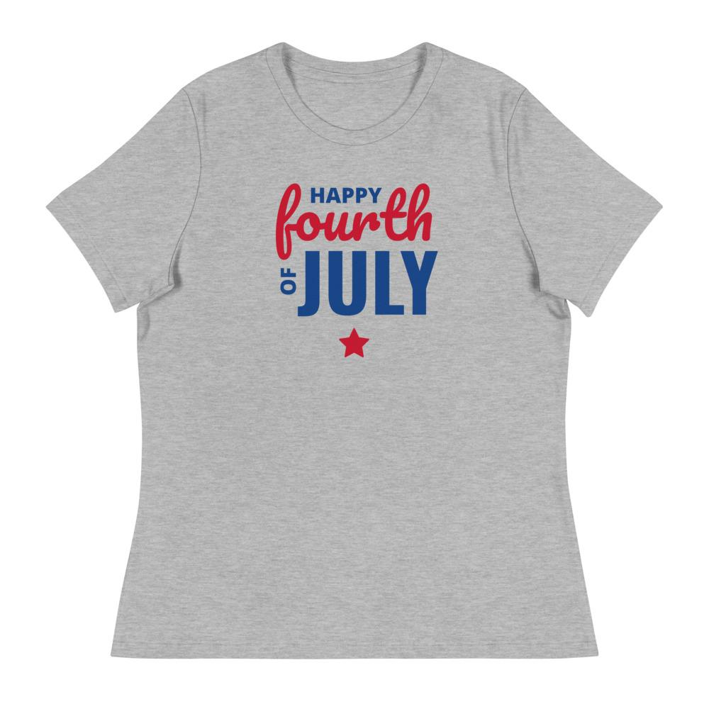 Women's Relaxed T-Shirt Happy Fourth of July
