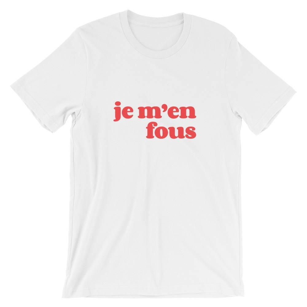 Jerry's Apparel Women T-Shirts Je M'En Fous T-Shirt