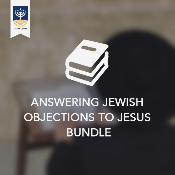 Answering Jewish Objections to Jesus Bundle