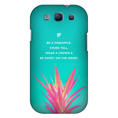 Be a Pineapple - Samsung Case