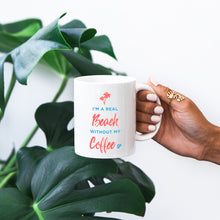 I'm a Real Beach Without My Coffee - White 11 oz. Ceramic Coffee Mug - Printed in the USA - The Salty Pineapple Shop - Beach Colourful Design Palm Tree Cute