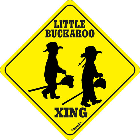 Sign: Little Buckaroo Xing