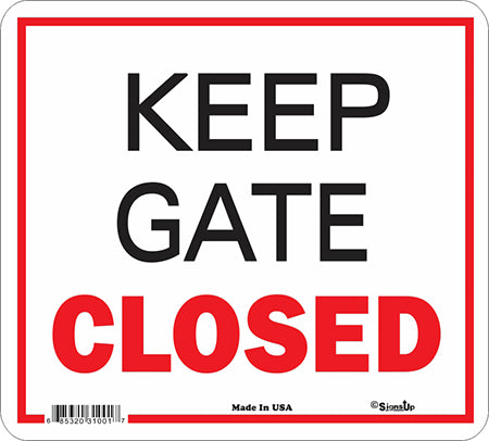 Sign: Keep Gate Closed