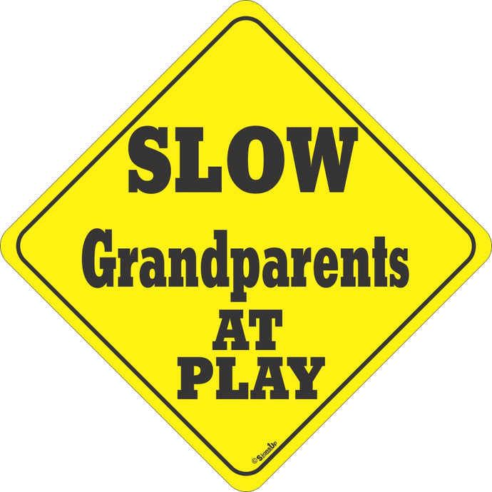 Sign: Grandparents At Play