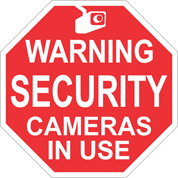 Sign: Security Cameras In Use