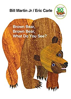 Brown Bear, Brown Bear, What Do You See?, Eric Carle