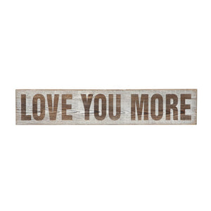"Wood Wall Decor ""Love You More"""