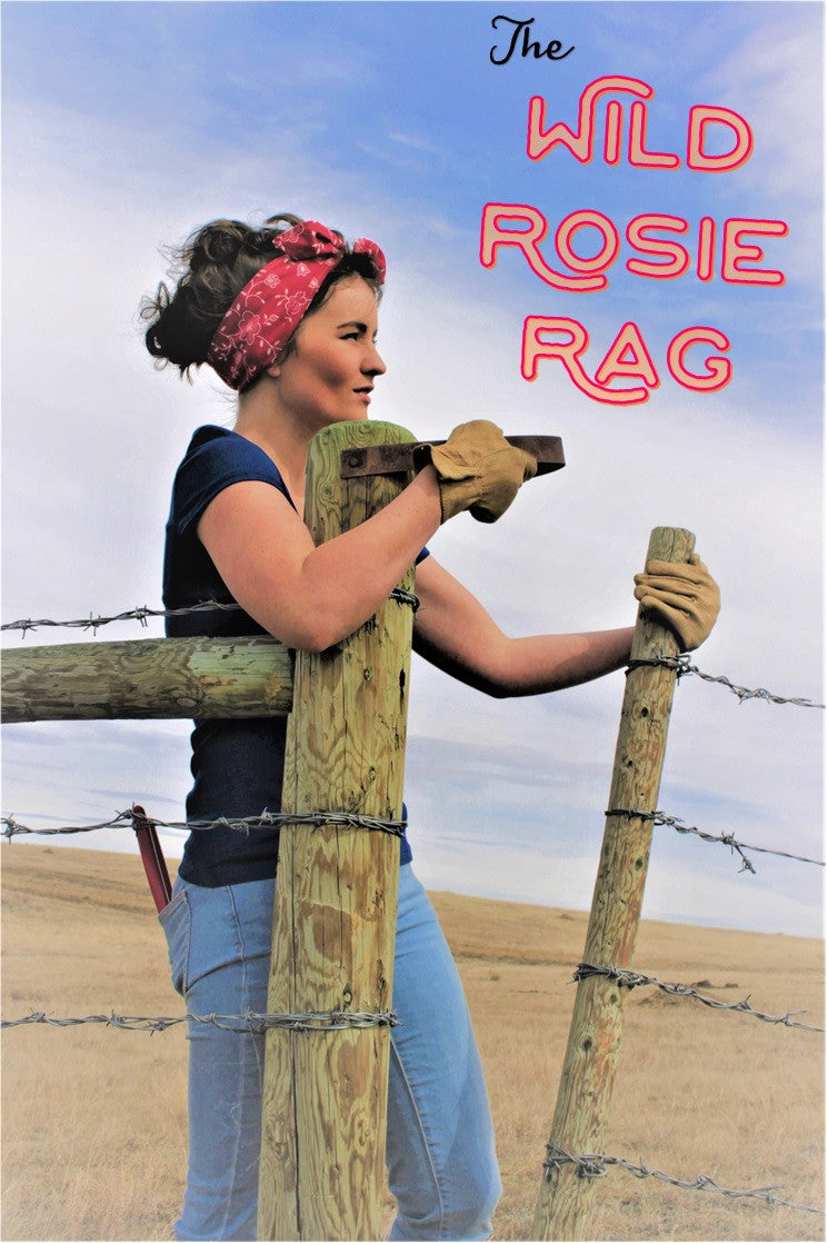 Wild Rosie Rags: The Original