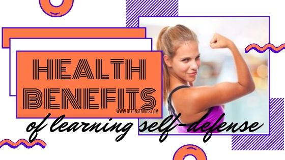 health benefits of self defense training