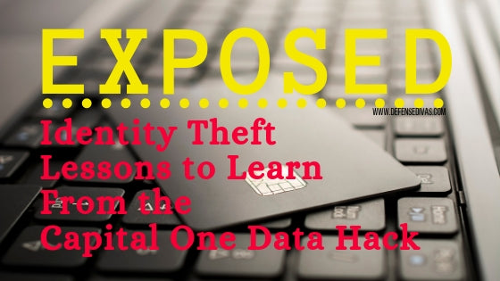 Exposed Identity Theft Lessons from Capital One Data Breach