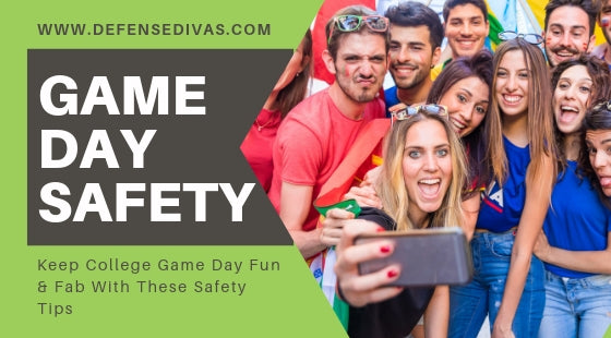 GAME DAY SAFETY tips for college life personal safety