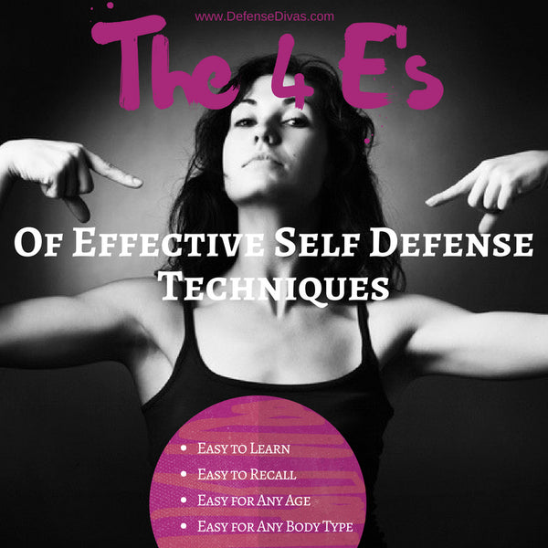 The 4 E's of effective self defense techniques training