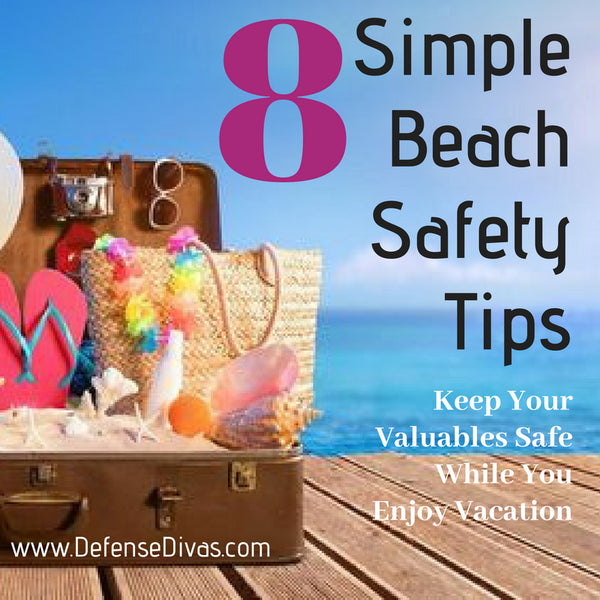defense divas beach safety theft prevention travel safety tips vacation security
