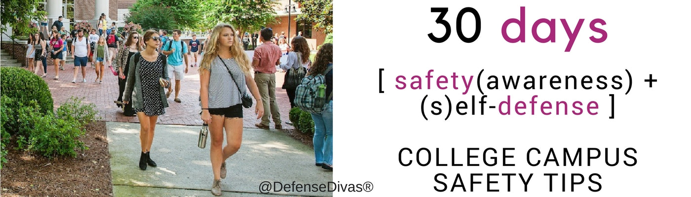 defense divas college campus safety 30 days self defense tips