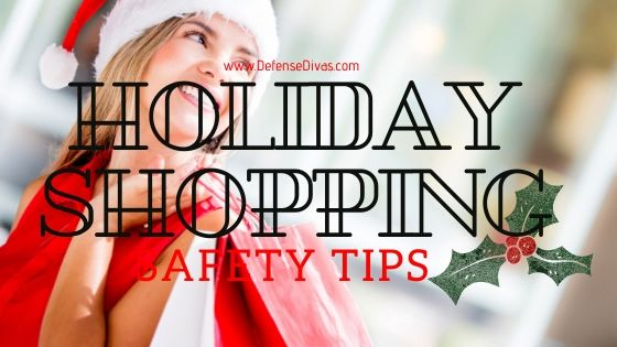 defense divas holiday shopping safety tips