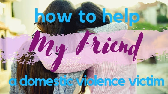 how to help a domestic violence victim feature defense divas