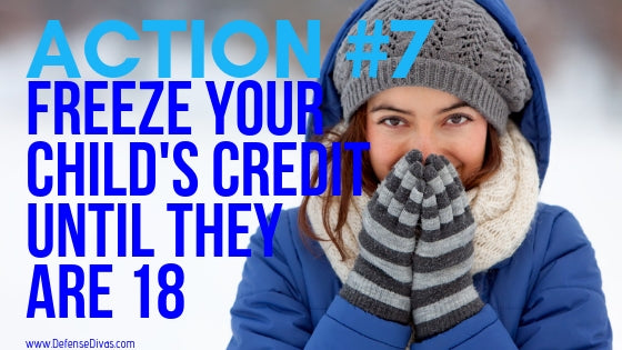 identity theft prevention for children freeze credit until age 18 adult credit safety