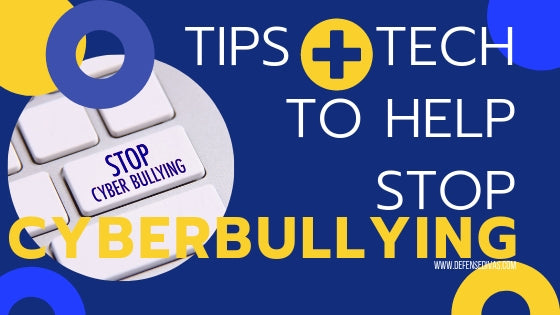 tips and technology to stop cyberbullying online safety for kids