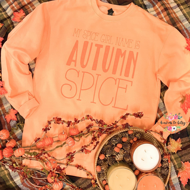 My Spice Girl Name Is Autumn Spice Tee