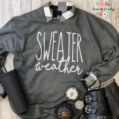 Sweater Weather Crew Cozy Sweatshirt