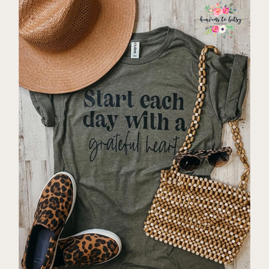 Start Each Day With A Grateful Heart Tee