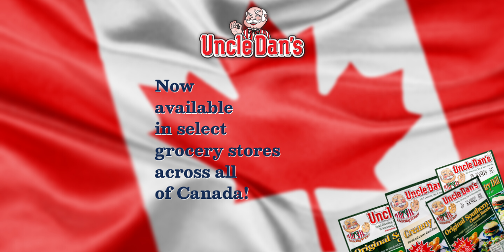 Uncle Dan's® Salad Dressings, Dips, and Seasonings Expands Into All of Canada