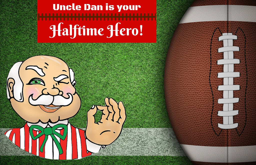 Let Dan Be Your Halftime Hero this Game Day