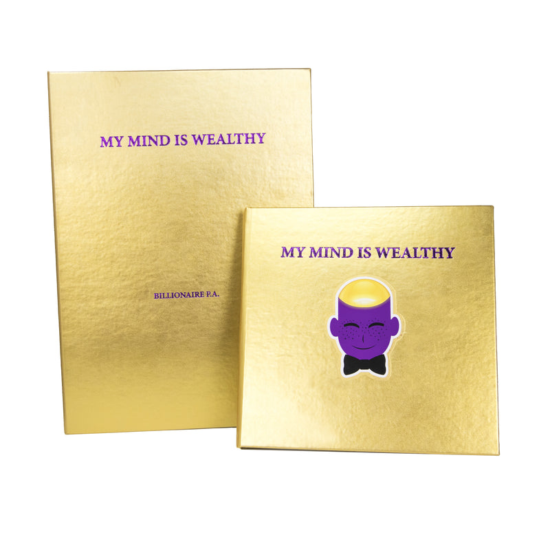 My Mind Is Wealthy - Wealth 1 - [Collector's Gold Royalty Limited Edition - Gold Leather Hardback with Gold Clamshell Box] By Billionaire P.A.